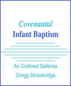 covenantalinfantbaptismoutlined